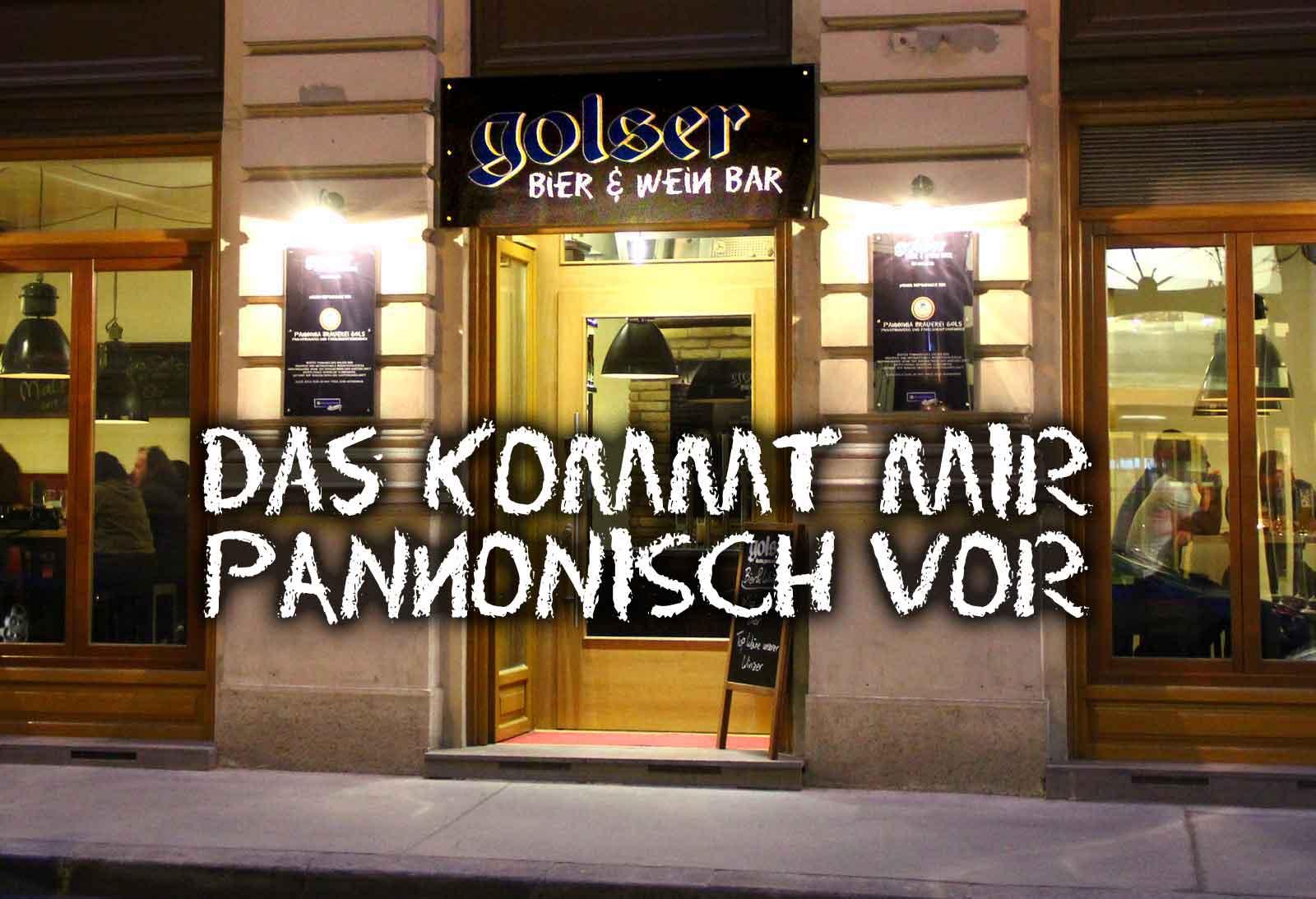 """Das kommt mir """"pannonisch"""" vor – Neue Golser Bier & Weinbar"""