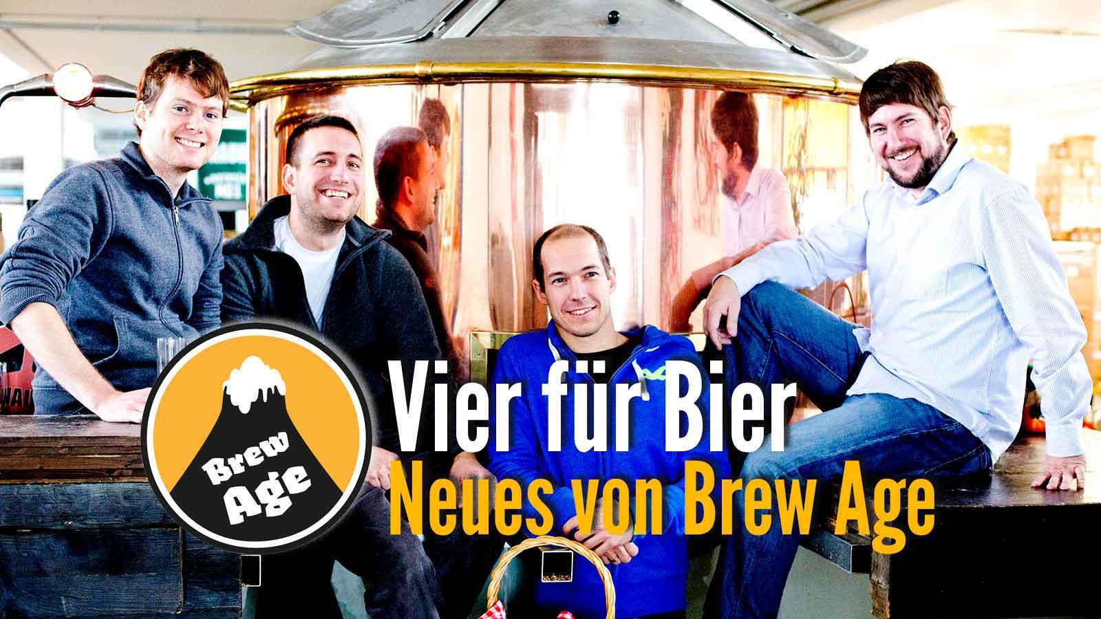 Vier für Bier – Was gibt es Neues bei Brew Age?
