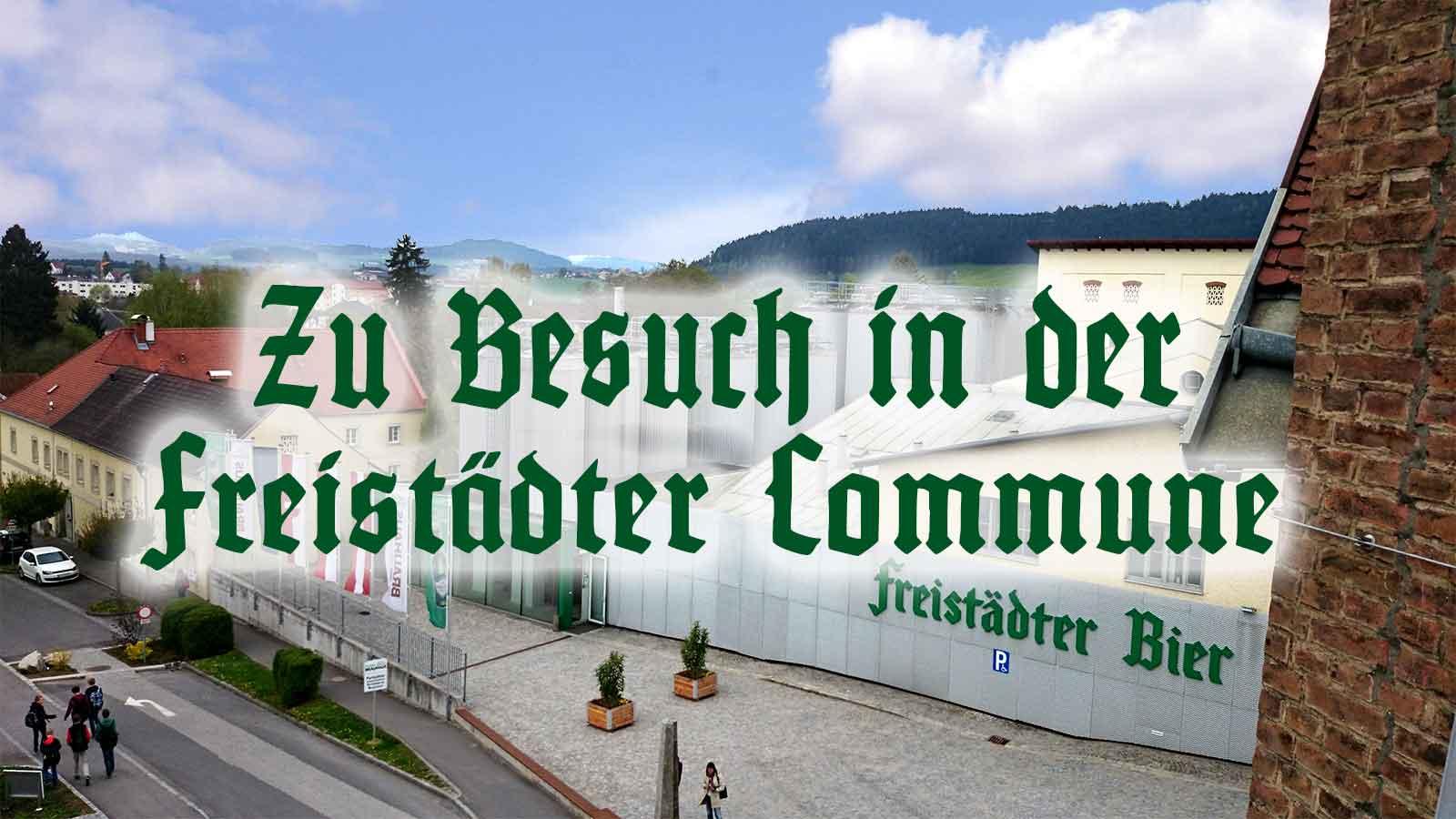 Der BierSIEDER zu Besuch in der Braucommune zu Freistadt