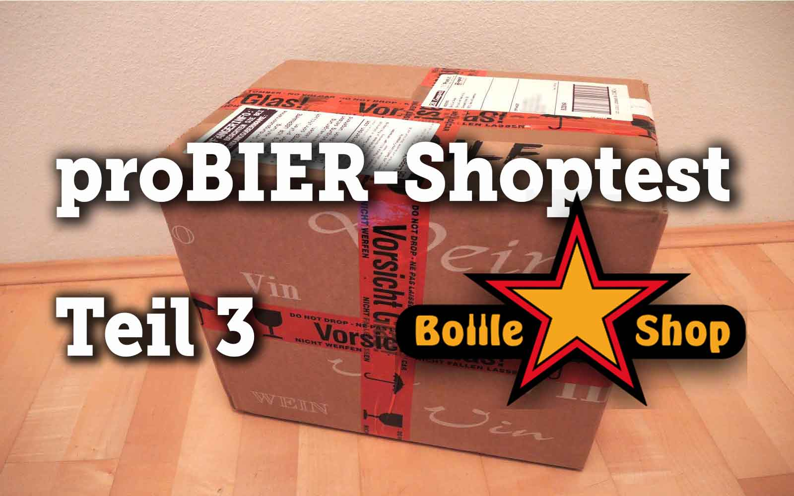 proBIER!-Shoptest Teil 3: Bottle Shop – A