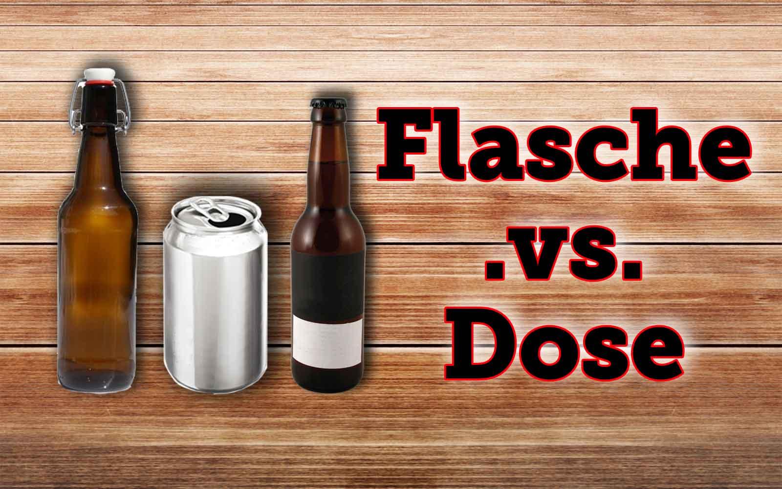 Dose .vs. Flasche – Mein persönlicher Versuch einer Klärung