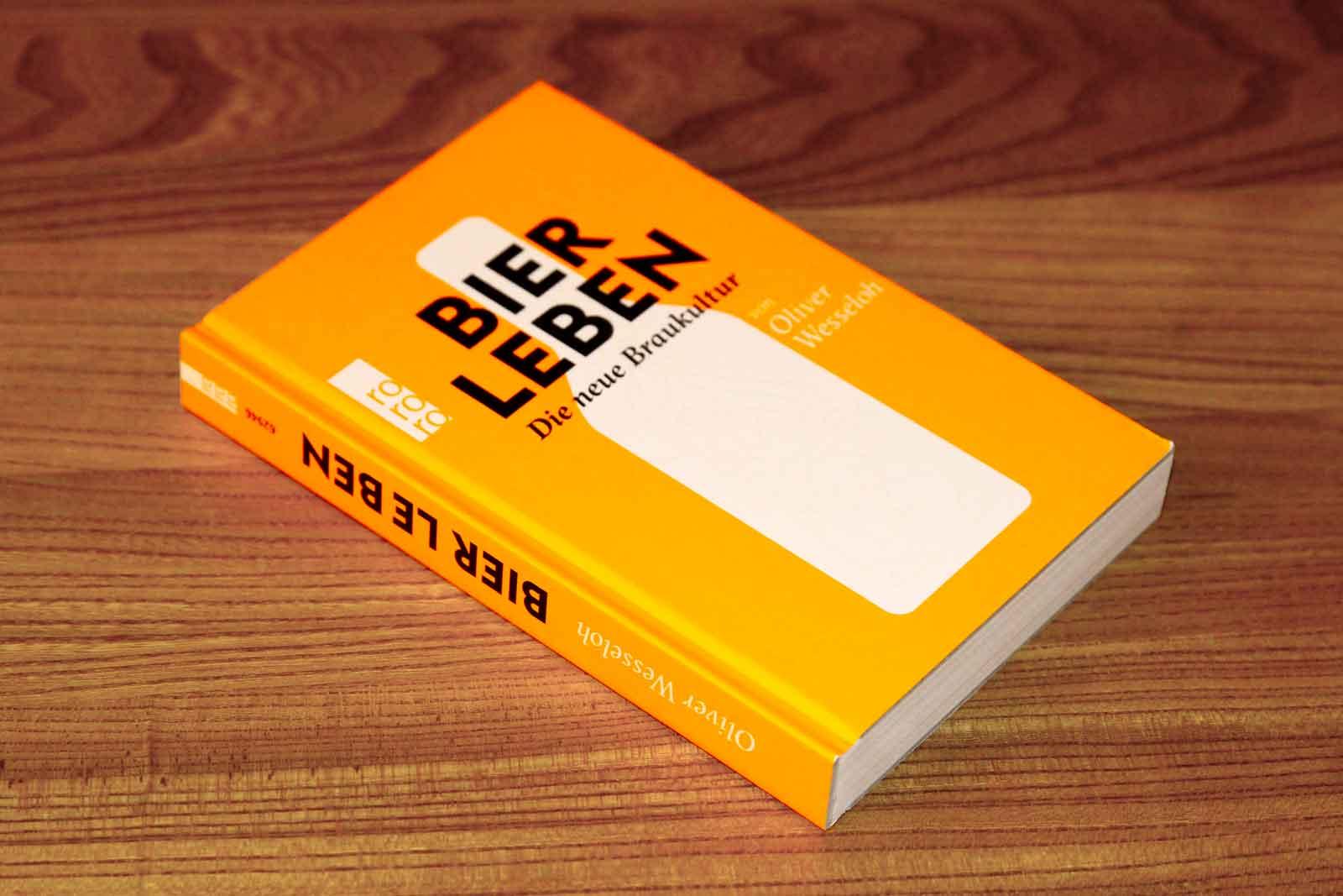 """Bier Leben – Das """"All in one"""" Bierbuch von Olli Wesseloh"""
