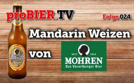 proBIER.TV – Mandarin Weizen von Mohren | #024