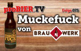 proBIER.TV – Muckefuck von Brauwerk | #075