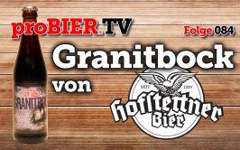 proBIER.TV – Granitbock von Brauerei Hofstetten   #084