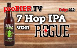 proBIER.TV – 7 Hops IPA von Rogue   #120