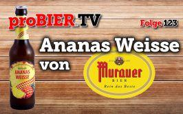 proBIER.TV – Ananas Weisse von Murauer | #123