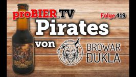 Pirates von Browar Dukla | proBIER.TV – Craft Beer Review #419 [4K]