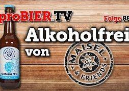 Alkoholfrei von Maisel & Friends | proBIER.TV – Craft Beer Review #882 [4K]