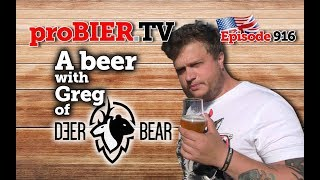 A beer with Greg of Deer Bear | proBIER.TV – Craft Beer Review #916 [4K]
