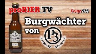 Burgwächter von Perchtoldsdorfer P3 | proBIER.TV – Craft Beer Review #933 [4K]