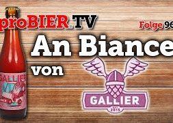 An Biance von Gallier Bräu   proBIER.TV – Craft Beer Review #962 [4K]