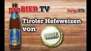 Tiroler Hefeweizen Hell von Huber Bräu | proBIER.TV – Craft Beer Review #979 [4K]