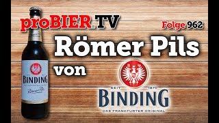 Römer Pils von Binding | proBIER.TV – Craft Beer Review #962 [4K]