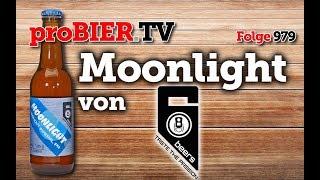 Moonlight von 6Beers   proBIER.TV – Craft Beer Review #981 [4K]