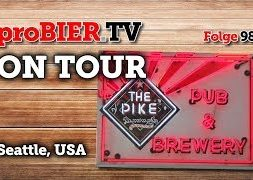 ON TOUR at Pike Brewing, Seattle   proBIER.TV – Craft Beer Tour #987 [4K]