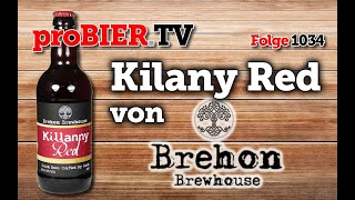 Killany Red von Brehon Brewhouse | proBIER.TV – Craft Beer Review #1034 [4K]