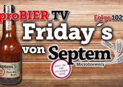 Friday´s Pale Ale von Septem | proBIER.TV – Craft Beer Review #1029 [4K]
