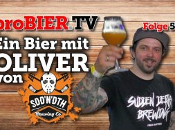 Ein Bier mit Oli von SuddenDeath Brewing | proBIER.TV – Craft Beer Talk #592 [4K]