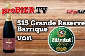 515 – Grande Reserve Barrique – Das Zillertaler Jahrgangsbier
