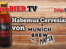 A Bia hamma – Habemus Cervesiam – Munich Brew Mafia