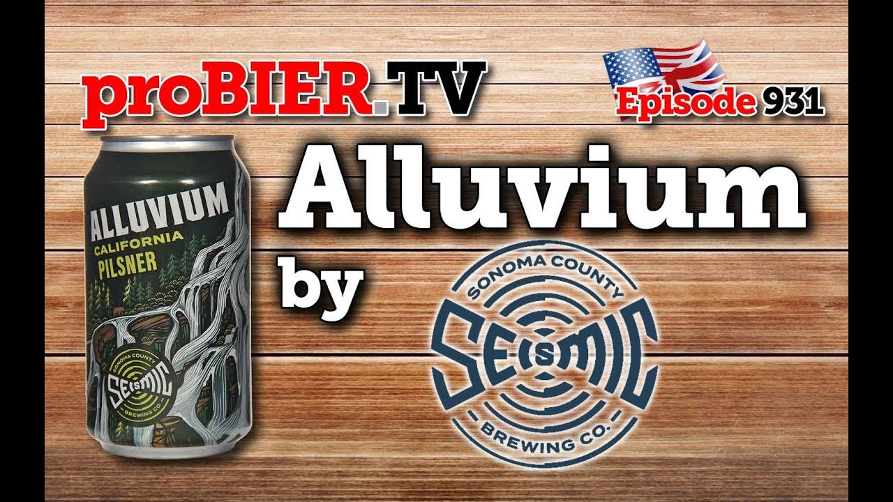 Alluvium by Seismic Brewing | proBIER.TV – Craft Beer Review #931 [4K]