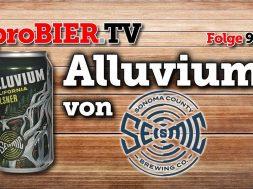 Alluvium von Seismic Brewing | proBIER.TV – Craft Beer Review #930 [4K]