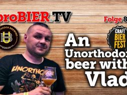 An Unorthodox beer with Vlad | proBIER.TV – Craft Beer Review #879 [4K]