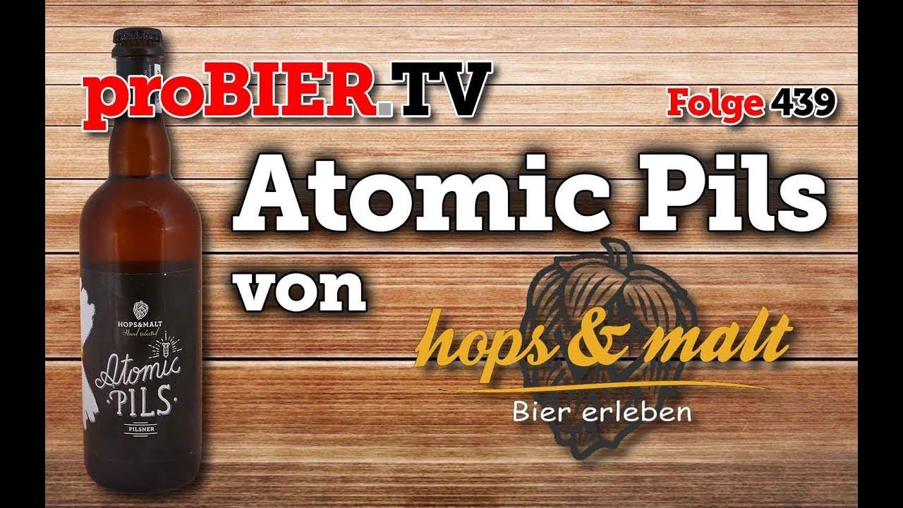 AtomPils mal anders – Atomic Pils von Hops & Malt