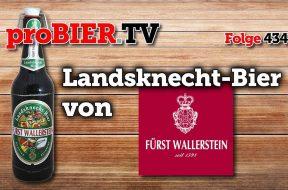 Auch bei Fürsten beliebt – Landsknecht-Bier aus Wallerstein