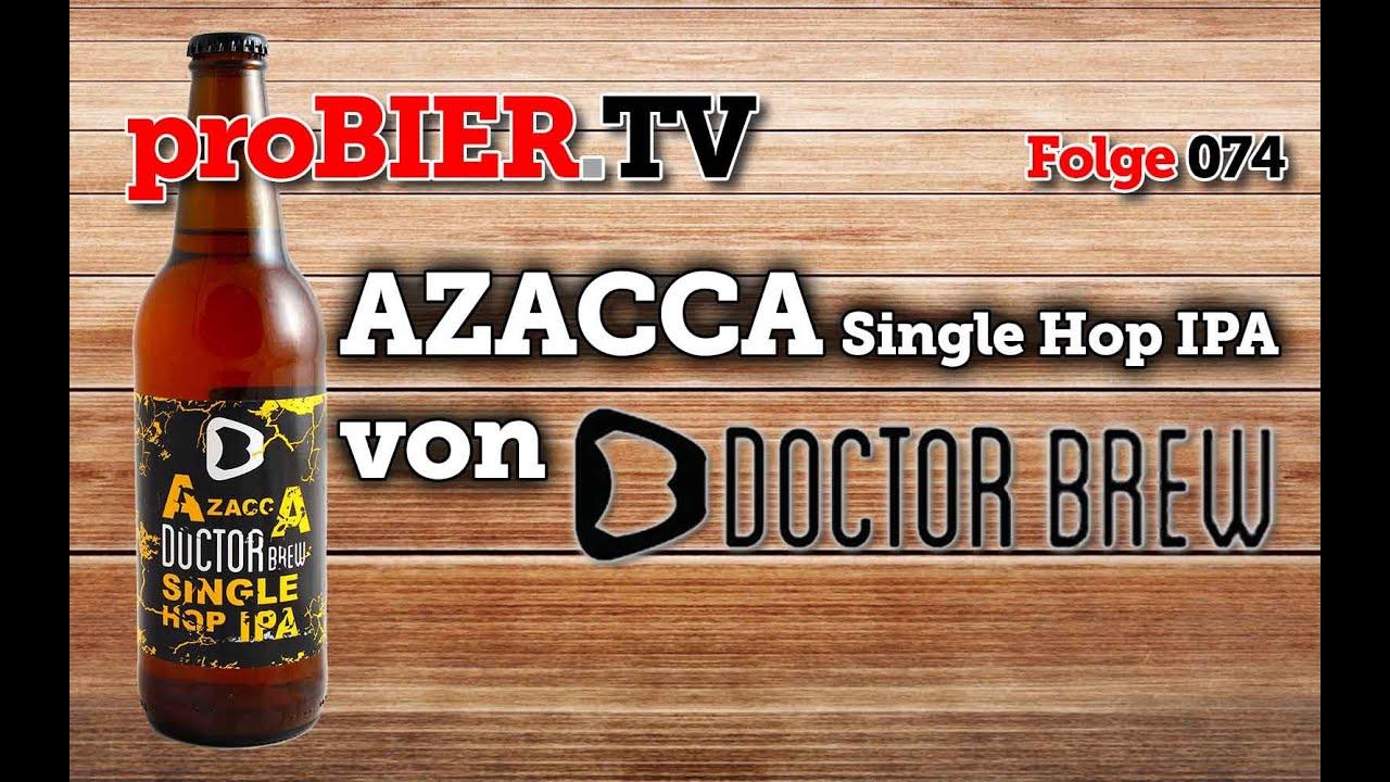 """""""Azacca""""? Da gibt´s doch was von Doctor Brew!"""