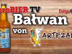 Balwan von Browar Artezan | proBIER.TV – Craft Beer Review #630 [4K]