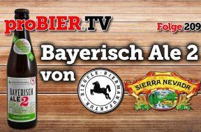 Bayerisch Ale 2 – Sierra Nevada goes Riegele