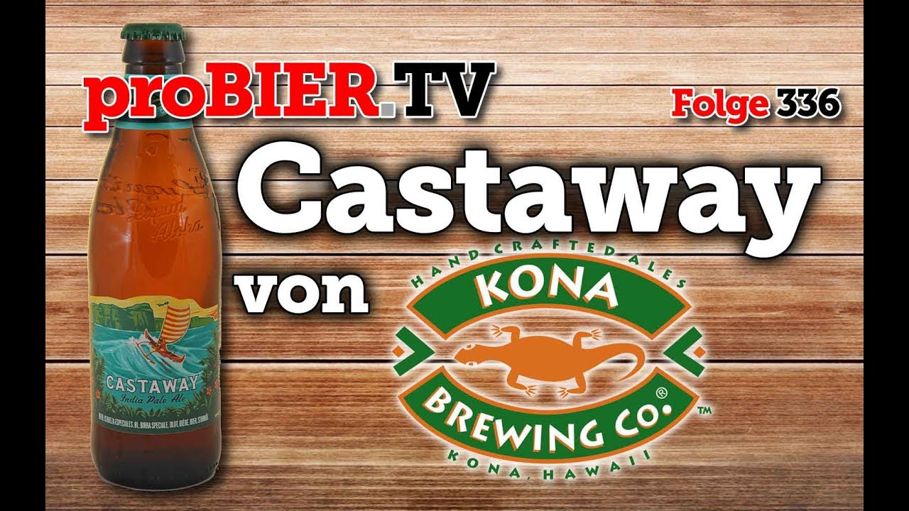 Castaway – Das verschollene IPA aus Hawaii