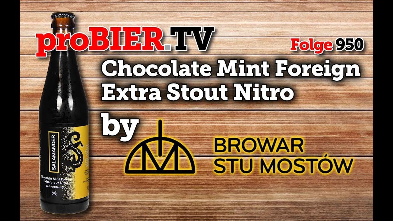 Chocolate Mint Foreign Extra Stout Nitro von Stu Mostow | proBIER.TV – Craft Beer Review #950 [4K]
