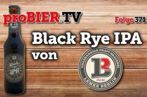 Das Black Rye IPA von Lemke Berlin