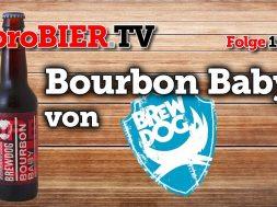 Das Brewdog Bourbon Baby ist Holzfass Bier #2