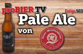 Das Pale Ale der Tölzer Mühlfeldbräu