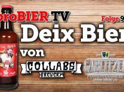 Deix Bier von Collabs und Gablitzer | proBIER.TV – Craft Beer Review #990 [4K]