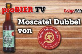 Die eine Hälfte: Moscatel Dubbel von Tölzer Mühlfeldbräu