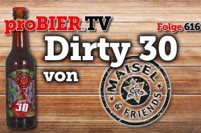 Dirty 30 – Mehr geht nicht – Maisel & Friends