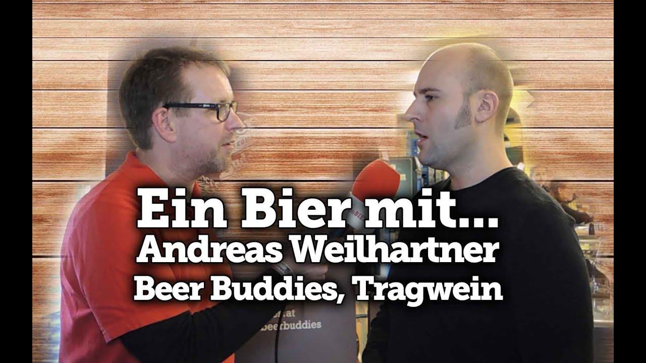 Ein Bier mit Andreas Weilhartner – Beer Buddies