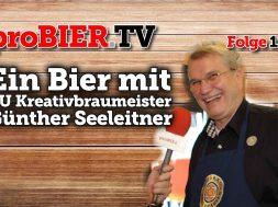 Ein Bier mit BU Kreativbraumeister Günther Seeleitner