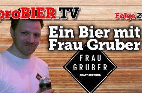 Ein Bier mit Frau Gruber – Enzo Frauenschuh