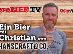 Ein Bier mit Hanscraft & Co. | proBIER.TV – Craft Beer Review #927 [4K]