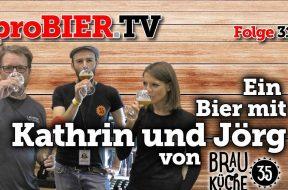 Ein Bier mit Kathrin und Jörg – Brauküche 35
