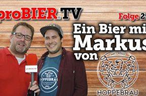 Ein Bier mit Markus von Hoppebräu…