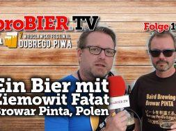 Ein Bier mit Ziemowit Fałat von Browar PINTA