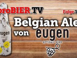 Eugen – das Belgian Ale mit Italo-Twist aus Wien