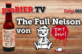 Full Tiny – Full Rebel – Full Nelson